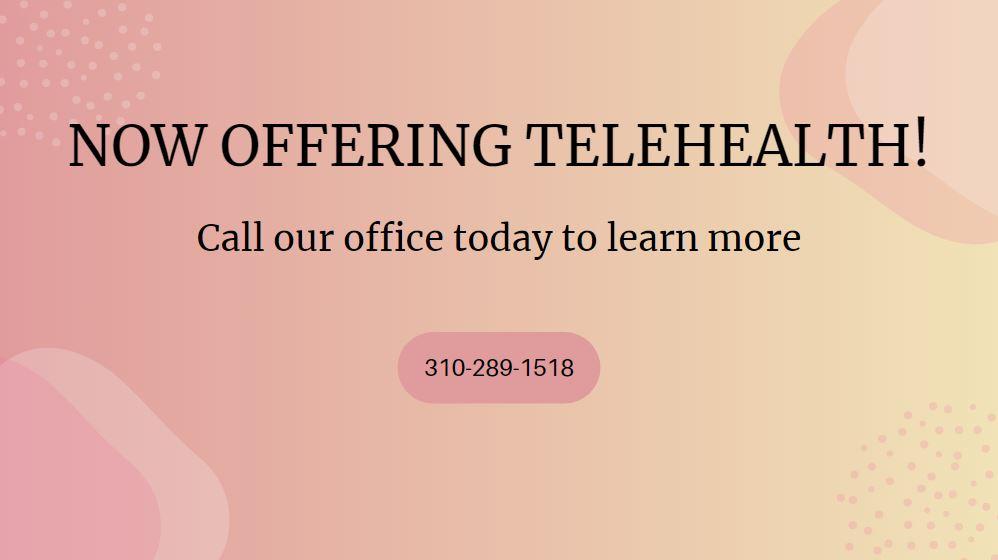 Now offering Telehealth