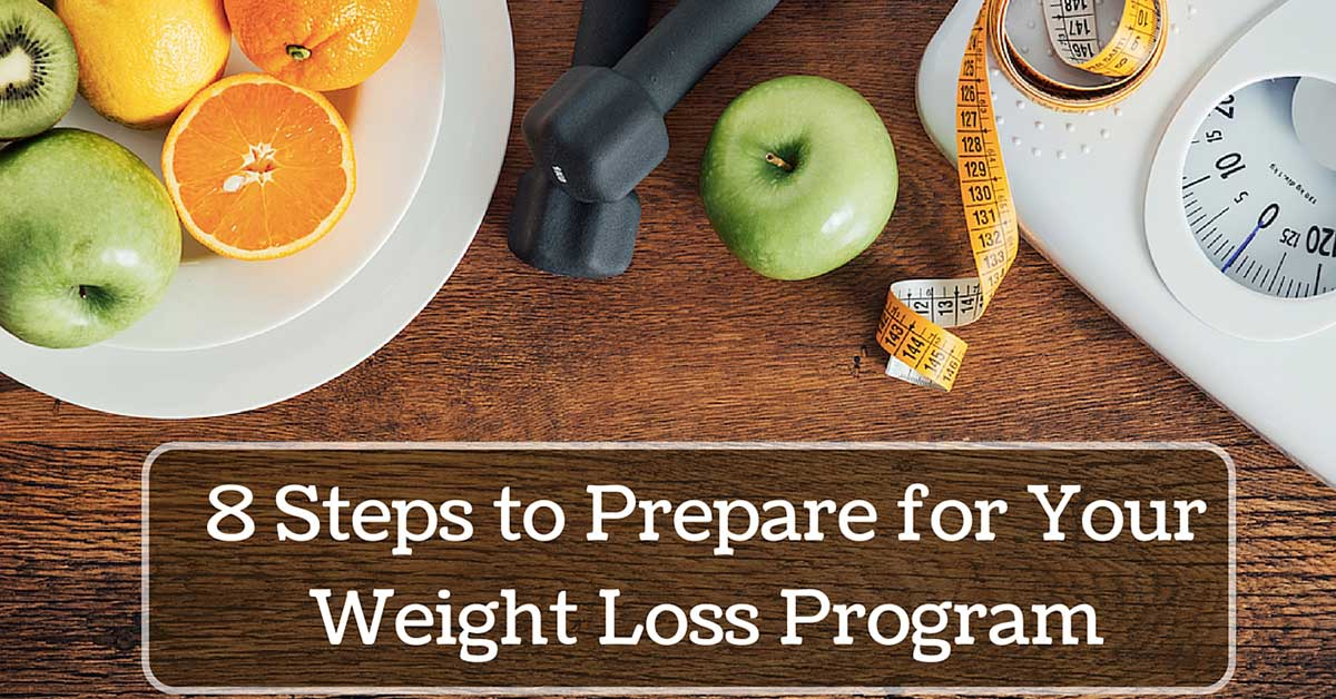 8 steps to prepare for your weight loss program