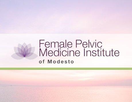 Female Pelvic Medicine Institute of Modesto
